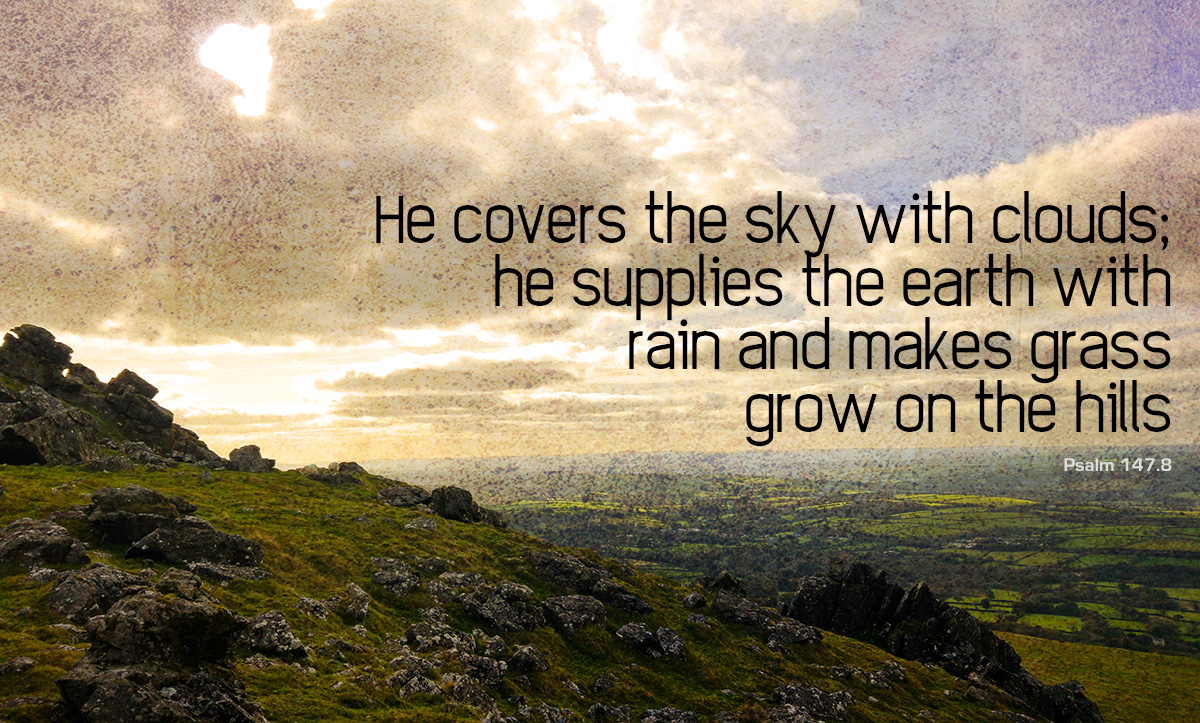 God covers the skies - Psalm 147.8