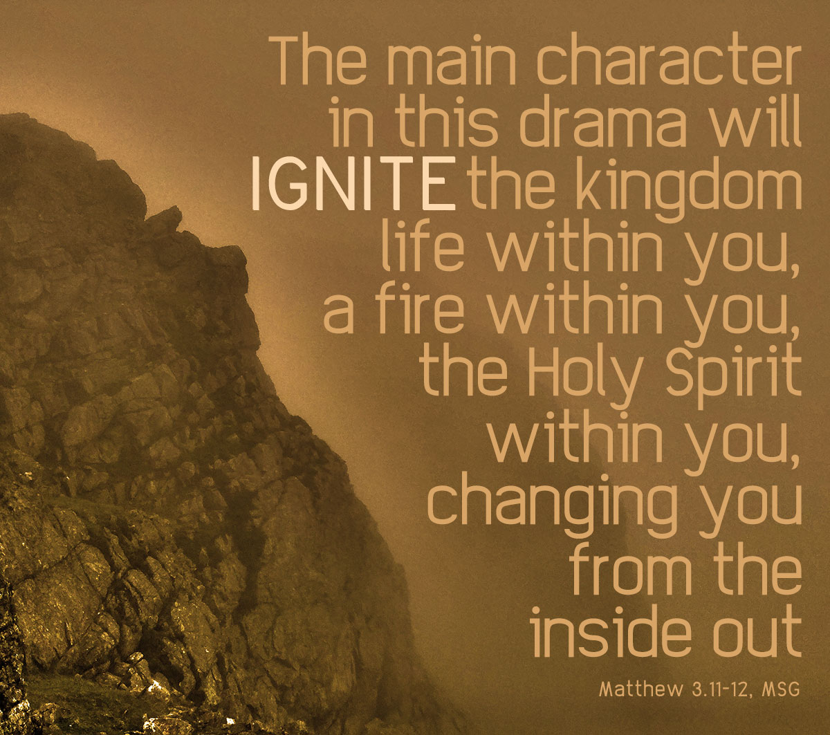 Ignite God's fire inside of you - Matthew 3.11-12